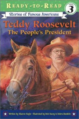 Cover image for Teddy Roosevelt : the people's president