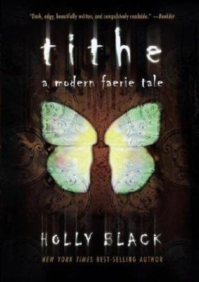 Cover image for Tithe : a modern faerie tale