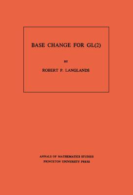 Cover image for Base change for GL(2)