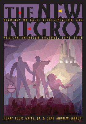 Cover image for The new Negro : readings on race, representation, and African American culture, 1892-1938