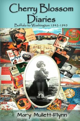 Cover image for Cherry blossom diaries : Buffalo to Washington 1942-1945