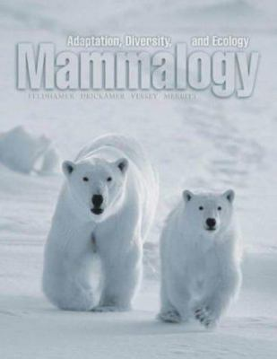 Cover image for Mammalogy : adaptation, diversity, and ecology