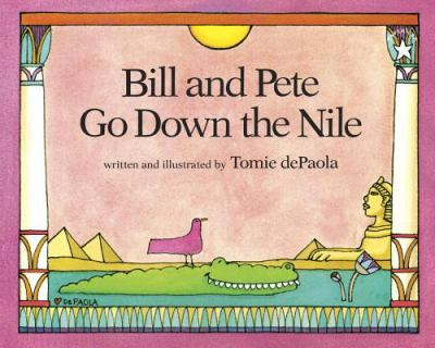 Cover image for Bill and Pete go down the Nile