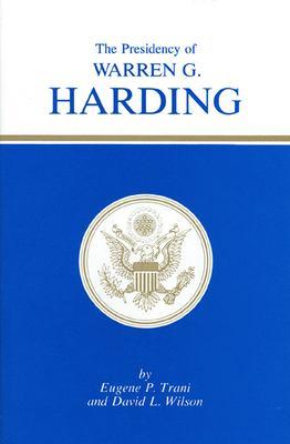 Cover image for The Presidency of Warren G. Harding