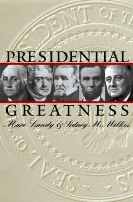 Cover image for Presidential greatness