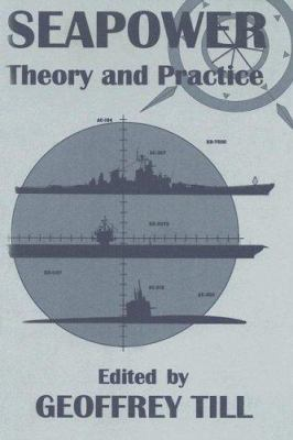 Cover image for Seapower : theory and practice