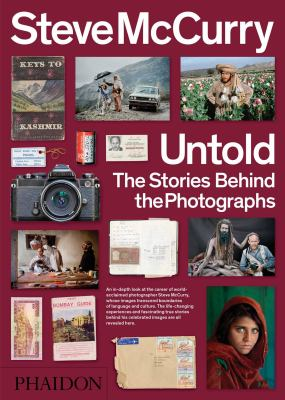 Cover image for Steve McCurry untold : the stories behind the photographs.