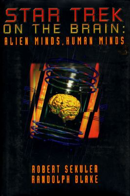 Cover image for Star Trek on the brain : alien minds, human minds