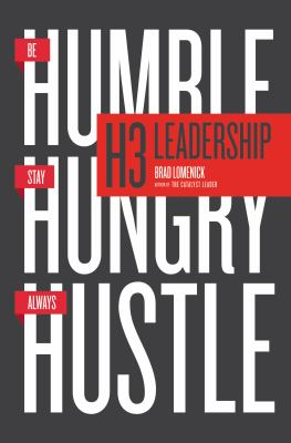 Cover image for H3 leadership : be humble, stay hungry, always hustle