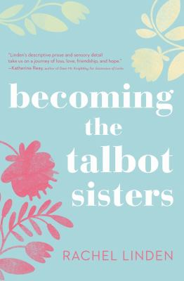 Cover image for Becoming the Talbot sisters