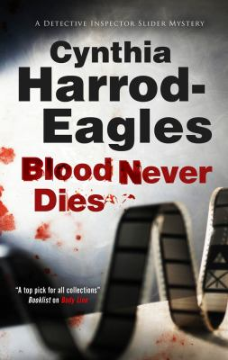 Cover image for Blood never dies : a Bill Slider mystery