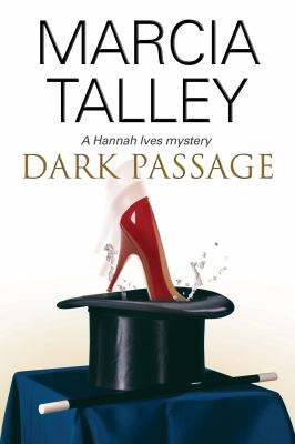 Cover image for Dark passage : a Hannah Ives mystery