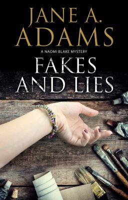 Cover image for Fakes and lies : a Naomi Blake novel