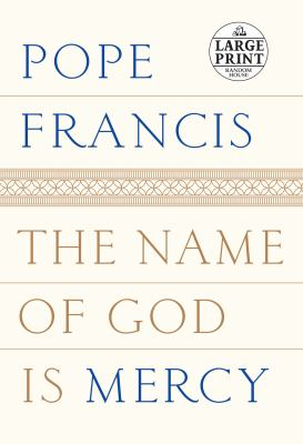 Cover image for The name of God is mercy : a conversation with Andrea Tornielli