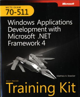 Cover image for MCTS self-paced training kit (exam 70-511) : Windows applications development with Microsoft .NET framework 4