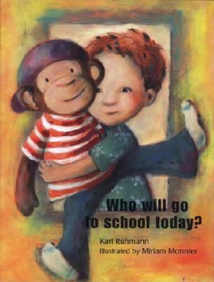 Cover image for Who will go to school today?