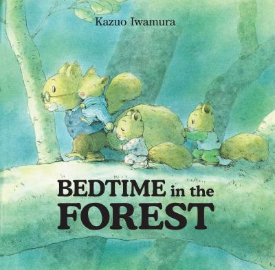 Cover image for Bedtime in the forest