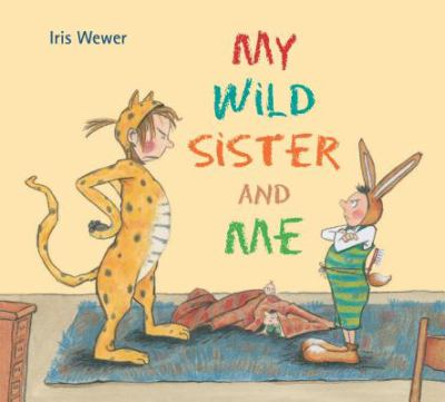 Cover image for My wild sister and me