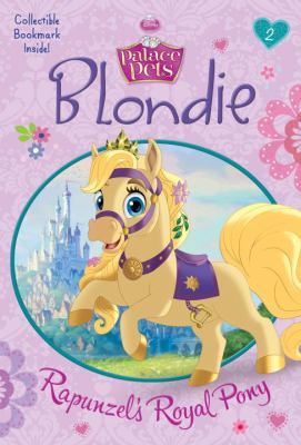 Cover image for Blondie : Rapunzel's royal pony