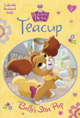 Cover image for Teacup : Belle's star pup