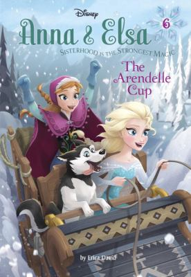 Cover image for Anna & Elsa. The Arendelle Cup