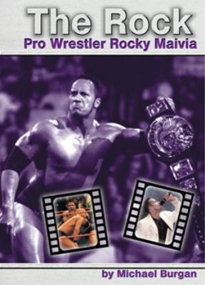 Cover image for The Rock : pro wrestler Rocky Maivia