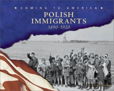 Cover image for Polish immigrants, 1890-1920