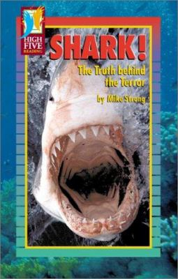 Cover image for Shark! : the truth behind the terror
