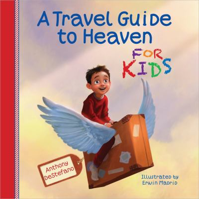 Cover image for A travel guide to heaven for kids