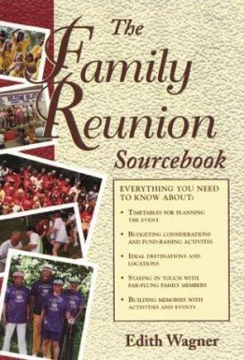 Cover image for The family reunion sourcebook