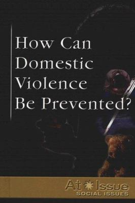 Cover image for How can domestic violence be prevented?