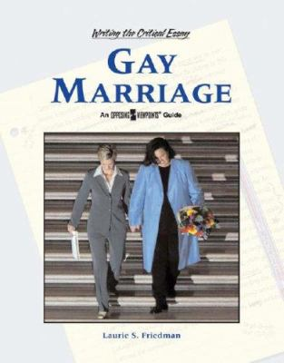 Cover image for Gay marriage : an opposing viewpoints guide