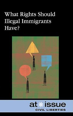 Cover image for What rights should illegal immigrants have?