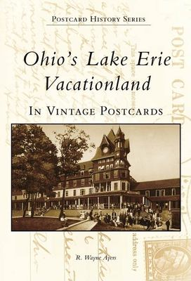 Cover image for Ohio's Lake Erie vacationland : in vintage postcards