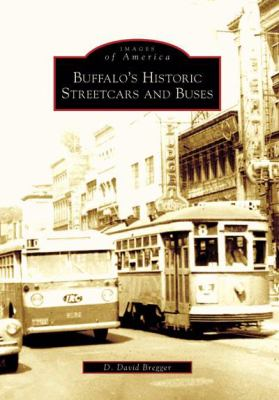 Cover image for Buffalo's historic streetcars and buses