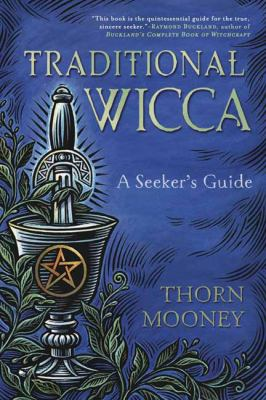 Cover image for Traditional Wicca : a seeker's guide