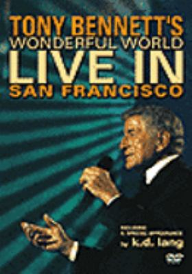 Cover image for Tony Bennett's wonderful world live in San Francisco