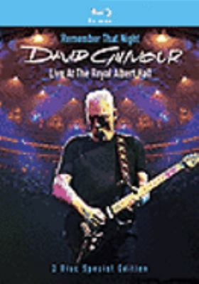 Cover image for Remember that night David Gilmour live at the Royal Albert Hall