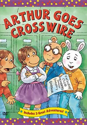 Cover image for Arthur goes crosswire