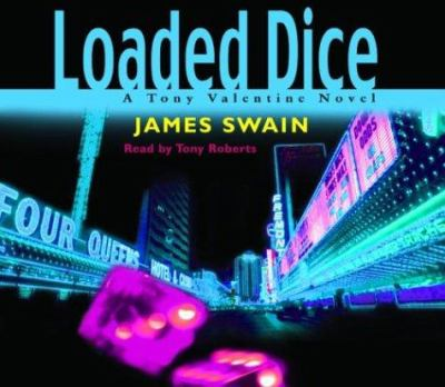 Cover image for Loaded dice [a Tony Valentine novel]