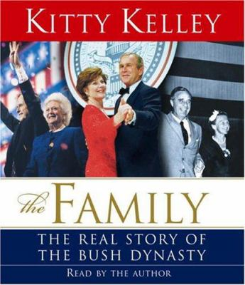 Cover image for The family the real story of the Bush dynasty