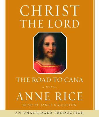 Cover image for Christ the Lord the road to Cana : a novel