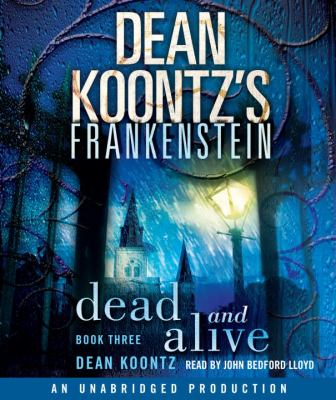 Cover image for Dean Koontz's Frankenstein. Book three, Dead and Alive