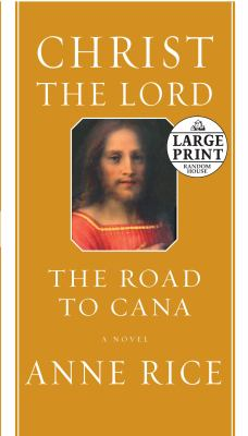 Cover image for Christ the Lord : road to Cana, a novel