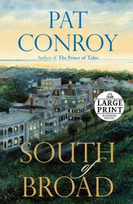 Cover image for South of Broad : a novel