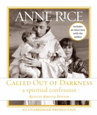 Cover image for Called out of darkness a spiritual confession