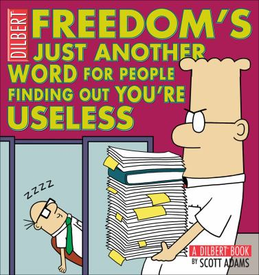 Cover image for Freedom's just another word for people finding out you're useless