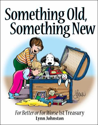 Cover image for Something old, something new : For better or for worse 1st Treasury