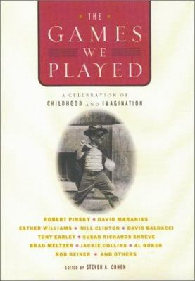 Cover image for The games we played : a celebration of childhood and imagination