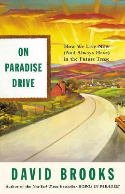 Cover image for On paradise drive : how we live now (and always have) in the future tense
